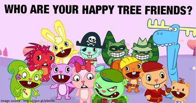 Who are your Happy Tree Friends?