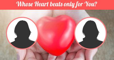 Whose Heart beats only for You?