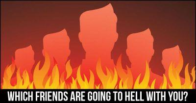 Which Friends are going to Hell with you?