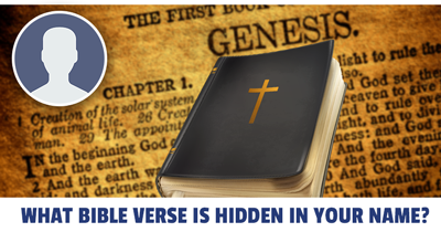 What Bible Verse is Hidden in Your Name?