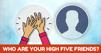 Who are your High Five Friends?