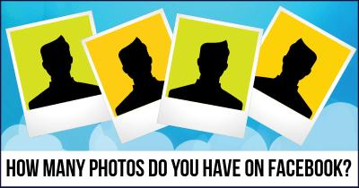 How many Photos do you have on Facebook?