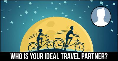 Who is your Ideal Travel Partner?