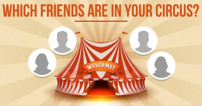 Which Friends are in your Circus?