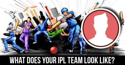 What does your IPL Team Look like?