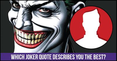 Which Joker Quote describes you the Best?
