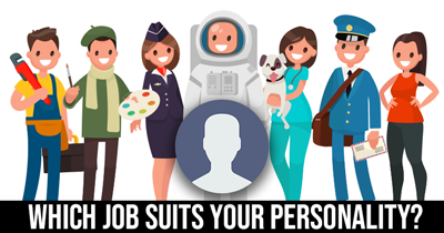 Which Job Suits Your Personality?