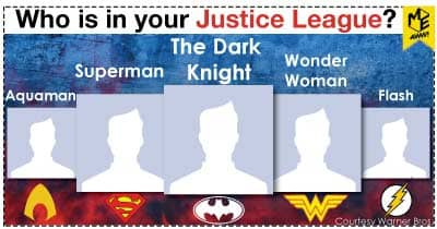 Who is in your Justice League?