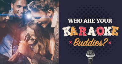 Who are your Karaoke Buddies?
