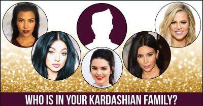 Who is in your Kardashian Family?