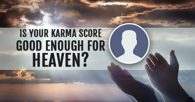 Is your Karma Score good enough for Heaven?
