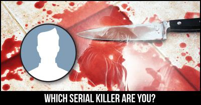 Which Serial Killer are you?