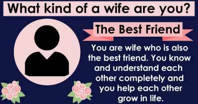 What kind of a wife are you?