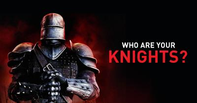 Who are your Knights?