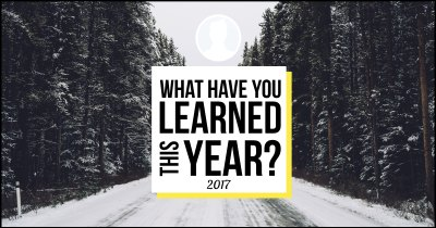 What have you Learned this Year?
