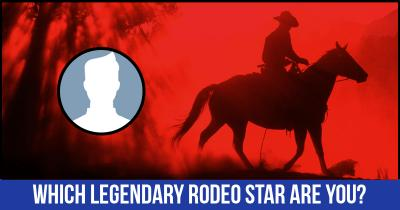 Which Legendary Rodeo Star are you?