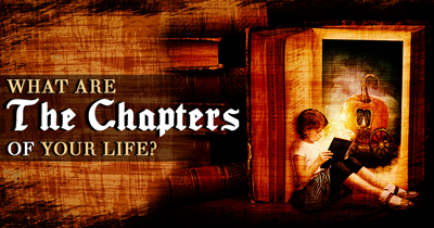What Are The Chapters Of Your Life?