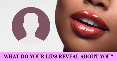 What do your Lips reveal about you?