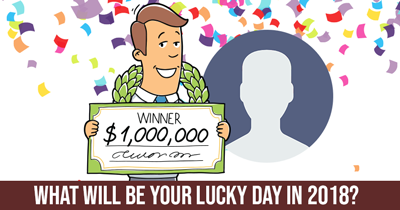 What Will be Your Lucky Day in 2018?