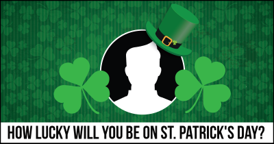 How Lucky will you be on St. Patrick