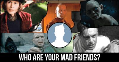Who are your Mad Friends?