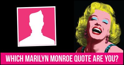 Which Marilyn Monroe Quote are you?