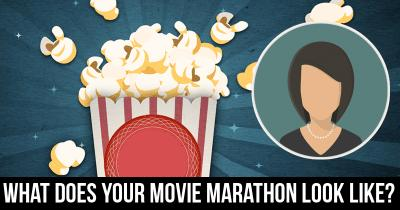 What does your Movie Marathon look like?