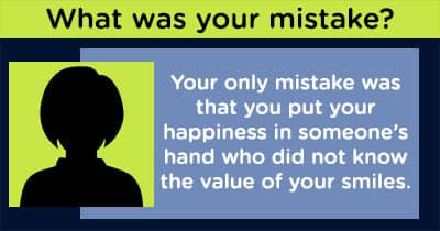 What was your mistake?
