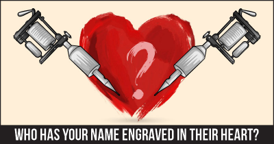 Who has your Name engraved in their Heart?