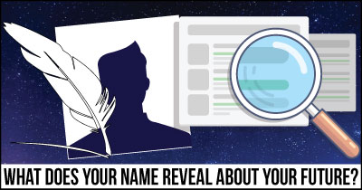 What does your Name reveal about your Future?