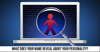 What does your Name reveal about Your Personality?