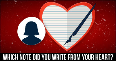 Which Note Did You Write From Your Heart?