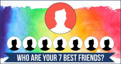 Who are your 7 Best Friends?