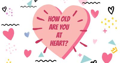 How old are you at Heart?