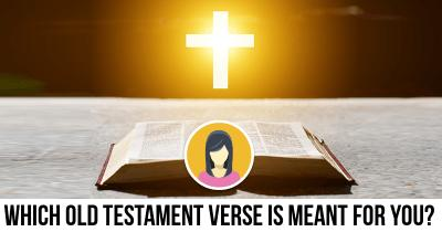 Which Old Testament verse is meant for you?