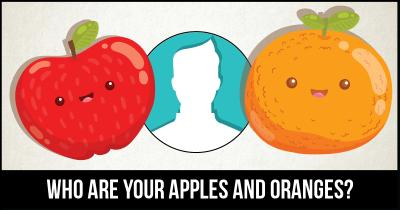 Who are your Apples and Oranges?