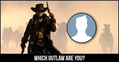 Which Outlaw are you?