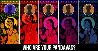 Who are your Pandavas?
