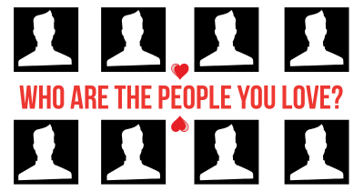 Who are the People you love?