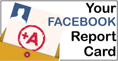 Your Facebook Report Card