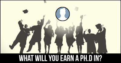 What will you earn a Ph.D in?