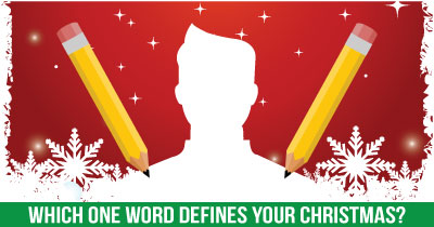 Which one word defines your Christmas?