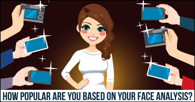 How Popular are You based on Your Face Analysis?