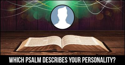 Which Psalm describes your Personality?