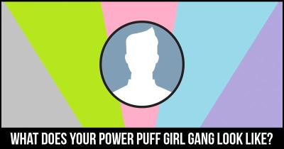 What does your Power Puff girl gang look like?