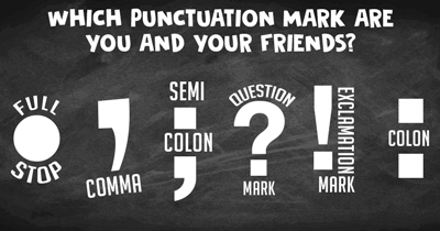 Which Punctuation Mark are you and your friends?