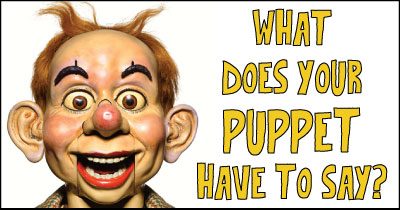What does your puppet have to say?
