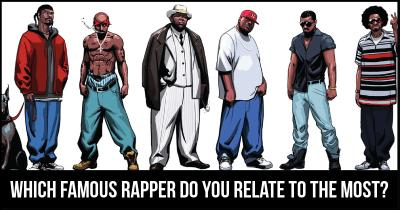 Which Famous Rapper do you relate to the most?