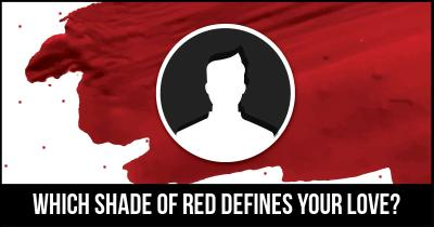 Which Shade of Red defines your Love?