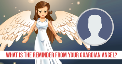 What is the Reminder from Your Guardian Angel?
